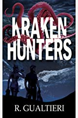 Kraken Hunters (Tales of the Crypto-Hunter Book 3) Kindle Edition