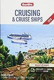 Berlitz Cruising & Cruise Ships 2018 (Travel Guide eBook): (Berlitz Cruise Guide with free eBook)
