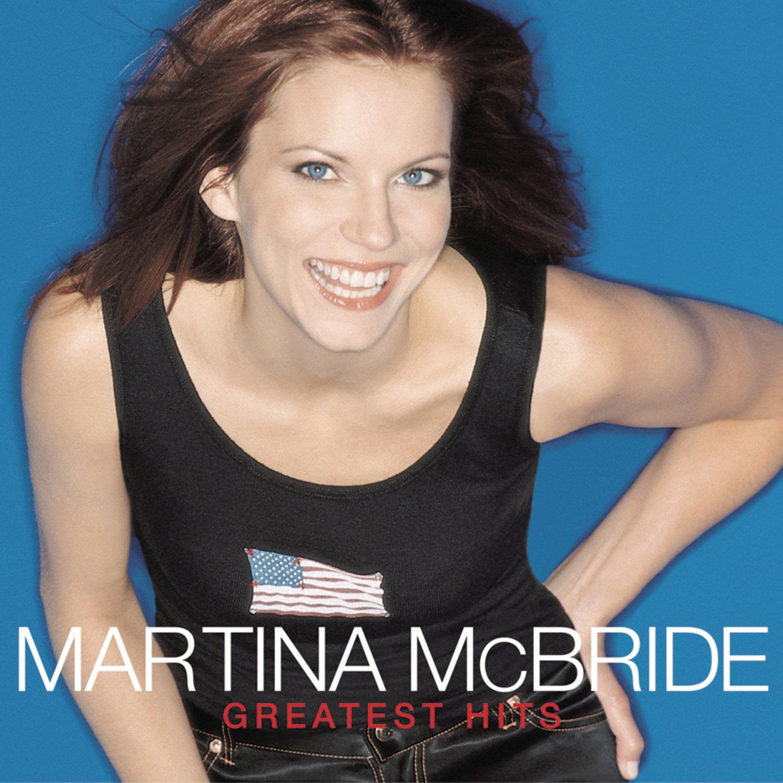 martina mcbride martina mcbride greatest hits amazoncom music