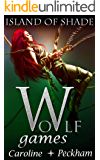 Wolf Games: Island of Shade (The Vampire Games Book 5)