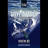Vixen 03: een Dirk Pitt avontuur (Dirk Pitt-avonturen)