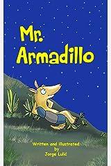 Mr Armadillo (English Edition) Kindle Edition