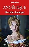 Angélique, Tome 1 : Marquise des anges (Angélique (version augmentée))
