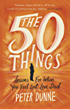 The 50 Things: Lessons for When You Feel Lost, Love Dad (English Edition)