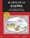 El arte de la guerra: La obra clásica de Sun Tzu sobre el pensamiento estratégico (Spanish Edition)
