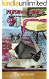 PAWSitively Sinister (A Klepto Cat Mystery Book 11)