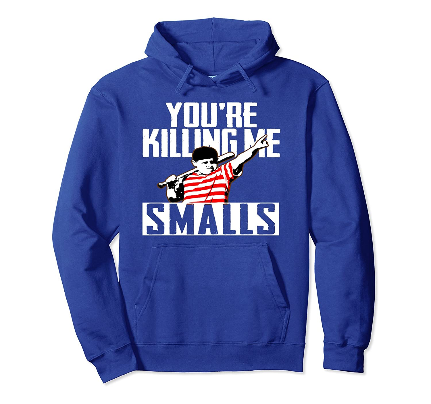 Your Killing Me Smalls Softball Hoodie For You're Father/Son-TH