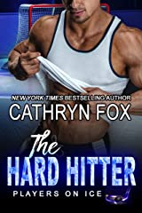 The Hard Hitter: Single Dad Romance (Players on Ice Book 4) Kindle Edition