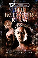 The Imposter King: Book 2 of the Imposter Series