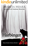 Harbinger: Wake-Robin Ridge Book 3