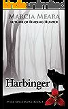 Harbinger: Wake-Robin Ridge Book 3