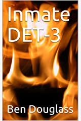 Inmate DET-3 Kindle Edition