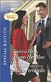 Twice a Hero, Always Her Man (Matchmaking Mamas)