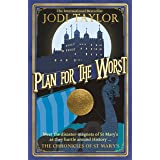 Plan for the Worst (Chronicles of St. Mary's Book 11)