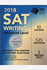 2018 SAT Writing: Advanced Level (Advanced Practice Series) Paperback