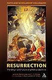 Resurrection: The Origin and Future of a Biblical