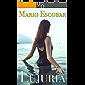 Lujuria. : Un increíble thriller adictivo