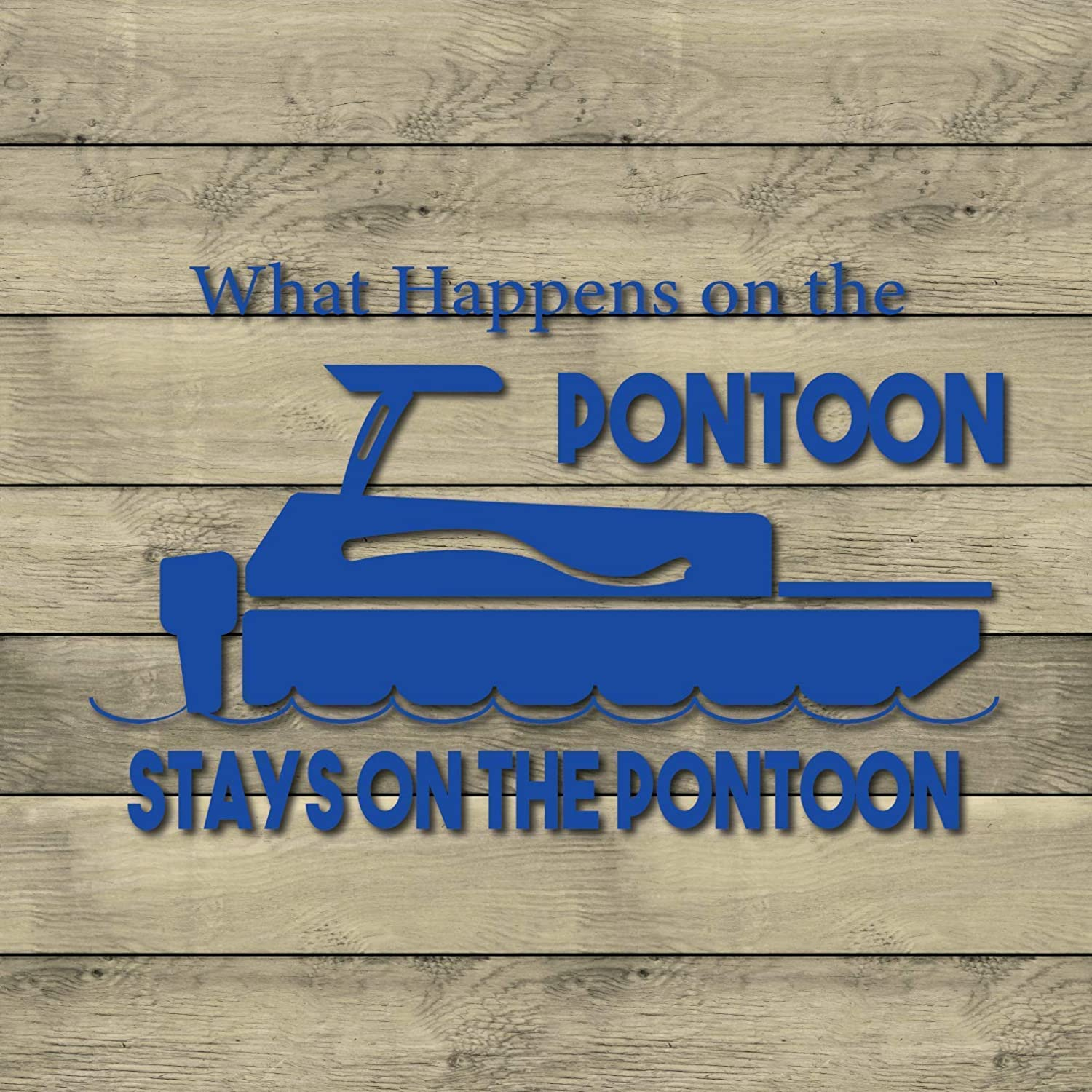Set of 2 8 Vinyl Boat Decal What Happens on the Pontoon Stays on the Pontoon Sticker