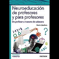 Neuroeducación de profesores y para profesores (Psicología)