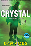 Crystal: A Wade Carver Thriller (Florida Mystery Series) (The Wade Carver Thrillers Book 4)