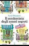 Il condominio degli amori segreti (eNewton Narrativa) (Italian Edition)