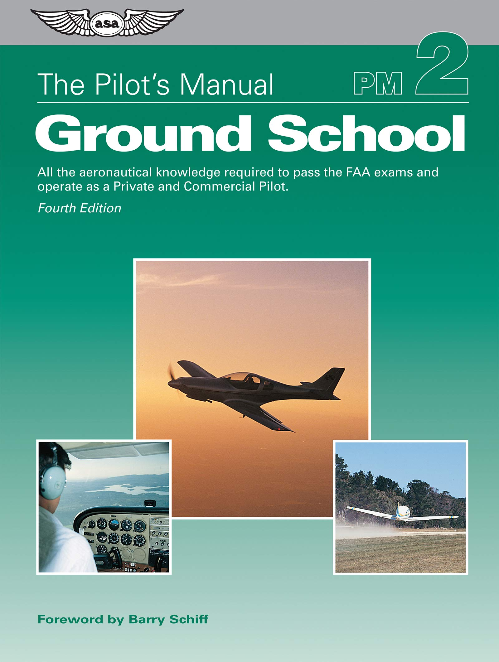 The Pilot's Manual: Ground School: All the aeronautical knowledge required to pass the FAA exams and operate as a Private and Commercial Pilot (The Pilot's Manual Series) by Aviation Supplies & Academics, Inc.