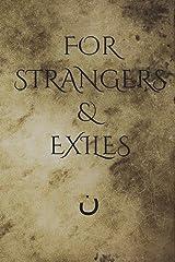 For Strangers & Exiles Paperback