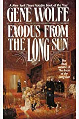 Exodus From The Long Sun: The Final Volume of the Book of the Long Sun Kindle Edition