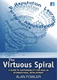 The Virtuous Spiral: A Guide to Sustainability for NGO's in International Development
