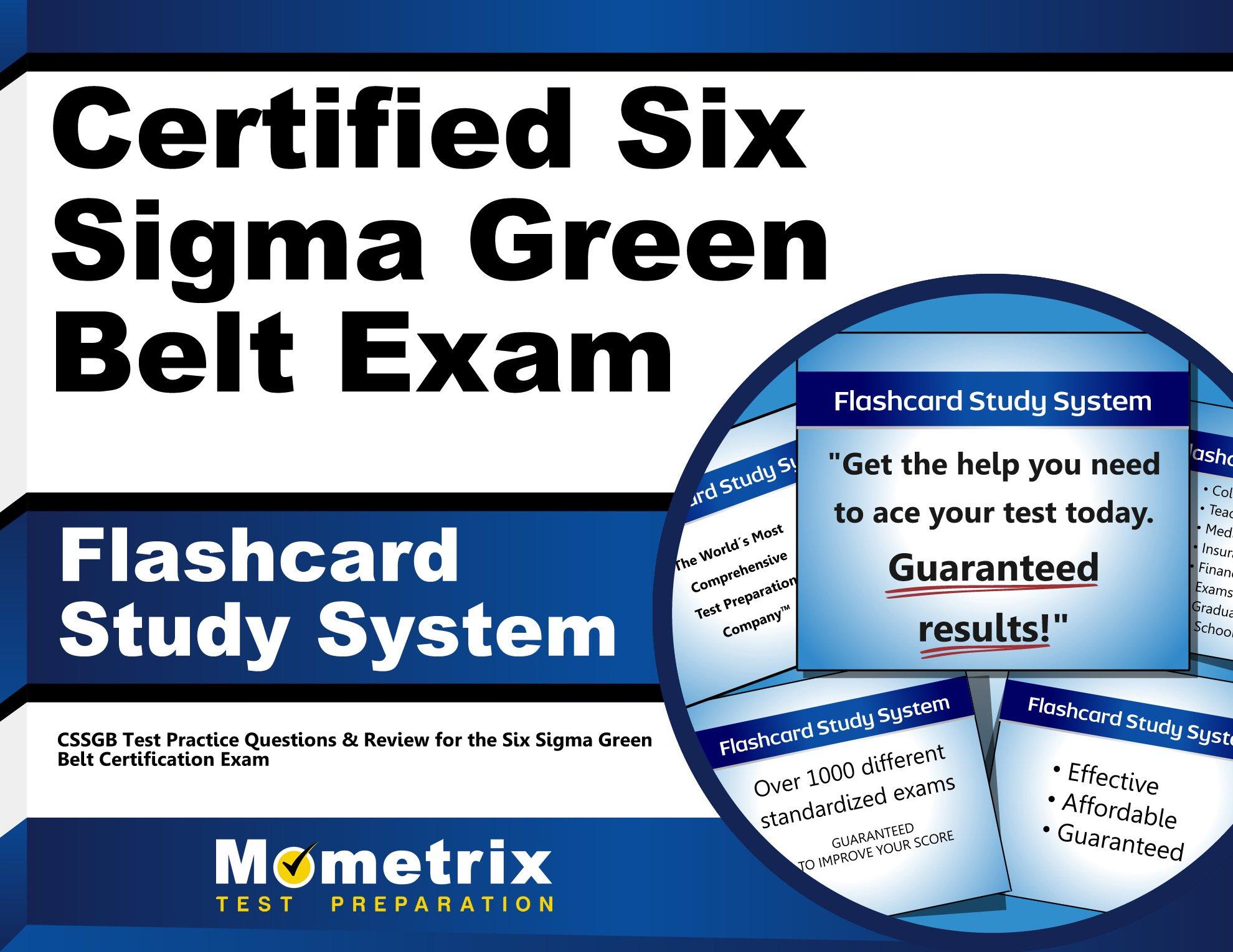 Certified Six Sigma Green Belt Exam Flashcard Study System Cssgb