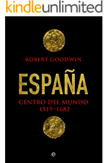 América: The Epic Story of Spanish North America, 1493-1898 (English Edition) eBook: Goodwin, Robert: Amazon.es: Tienda Kindle