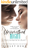Unfinished Night -- The Complete Duet: Caine & Addison, Books 1 & 2 Box Set (Unfinished Love Series, Bk 1 & 2 Bundle)