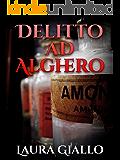 Delitto ad Alghero (Italian Edition)