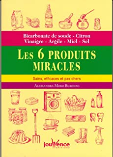 Les 6 produits miracles, sains, efficaces et pas chers : Bicarbonate de soude,