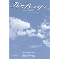 How Beautiful (Twila Paris) Sheet Music: Piano/Vocal/Guitar (The Walk Series) book cover