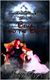 Bella and the Beast (Scandalous Fairy Tales)