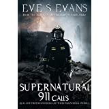 Supernatural 911 Calls: Real Ghost Stories of First Responders