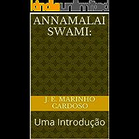 Annamalai Swami: Uma Introdução