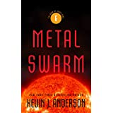 Metal Swarm: The Saga of Seven Suns, Book 6