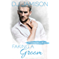 Faking A Groom (Marital Bliss Book 3) (English Edition)
