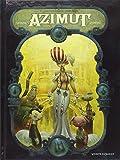 Azimut - Tome 01 : Les aventuriers du temps perdu