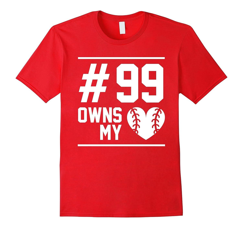 99 Owns My Heart Baseball Softball Player Fan Love T-Shirt-CD