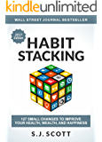 Habit Stacking: 127 Small Changes to Improve Your Health, Wealth, and Happiness (English Edition)