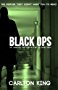 Black Ops...: The incredible true story of a British secret agent