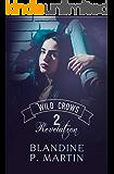 Wild Crows - 2. Revelation : english version