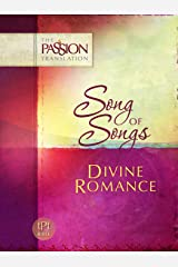 Song of Songs: Divine Romance (The Passion Translation) Kindle Edition