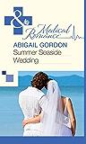 Summer Seaside Wedding (Mills & Boon Medical)