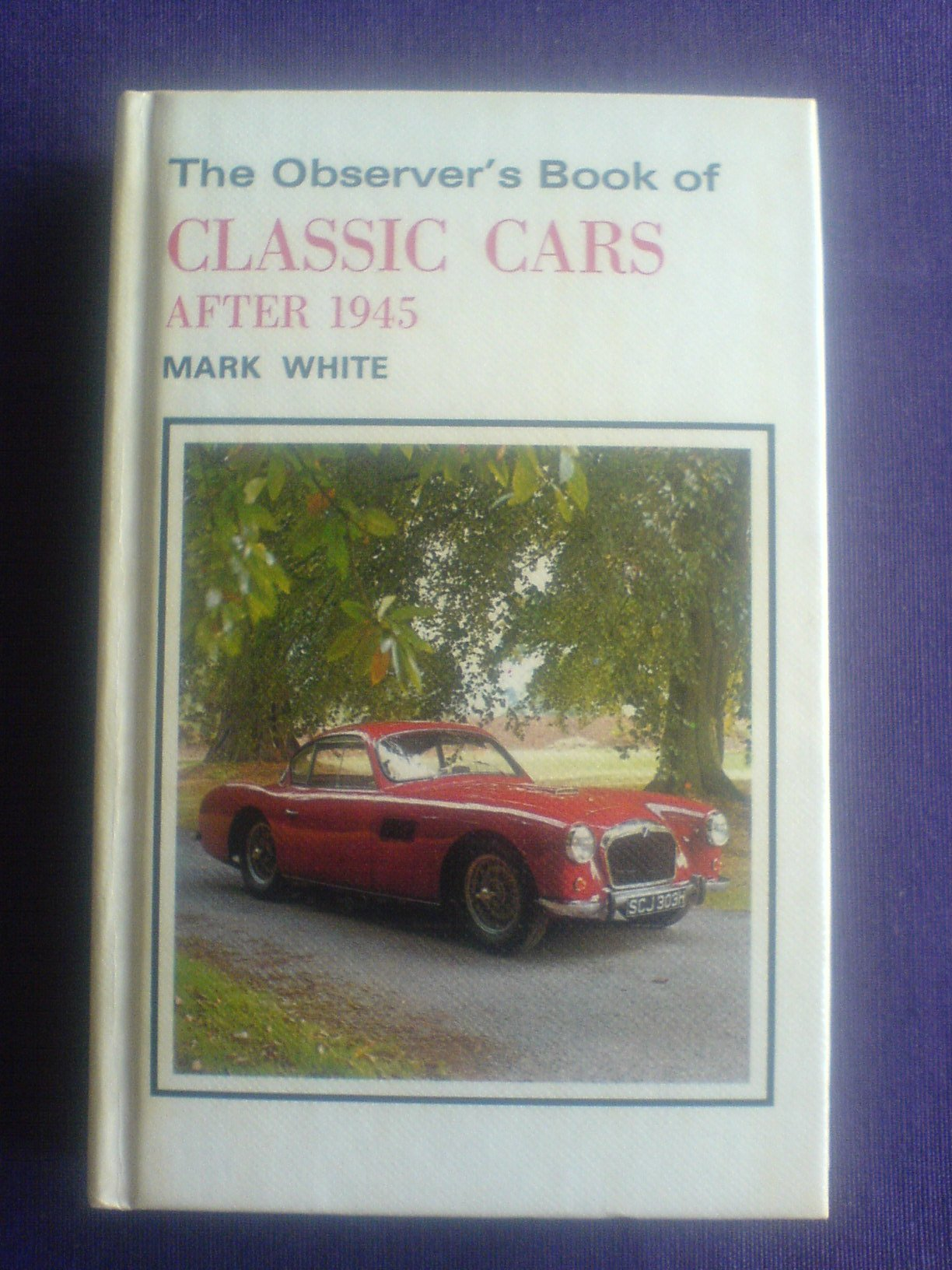 The Observer\'s Book of Vintage Cars And Pre-War Classics ...