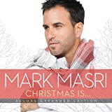 Christmas Is (Deluxe Expanded Edition)
