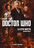 La città infetta. Doctor Who